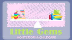 Little Gems Montessori and Childcare